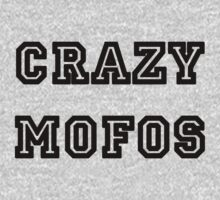 Crazy Mofos by Marjuned