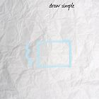 draw simple by Danielle Dan Vorster