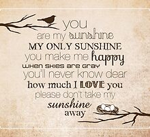 You Are My Sunshine – Nest – 4:5 – Tan  by Janelle Wourms