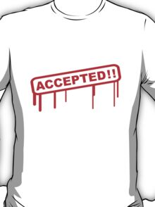 Accepted Stamp T-Shirt