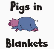 Pigs in Blankets by EdenIsRising