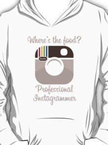 Professional Instagrammer T-Shirt