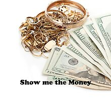 Show me the money by Gunter Nezhoda