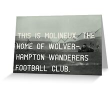 Woverhampton Wanderers Football Club Greeting Card