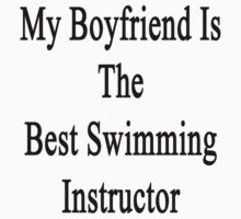 My Boyfriend Is The Best Swimming Instructor  by supernova23