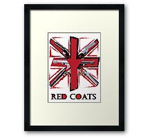 Join the Red Coats!!!! Framed Print