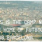 Futbol Club Barcelona by Jim Roberts