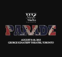 Stageworks Toronto - PARADE (2013) #5 by marinasinger