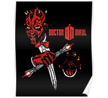 Doctor Maul Poster