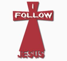 I follow Jesus  by DonDavisUK