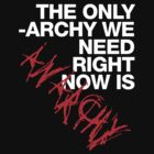 P?a?t?r?i?a?r?c?h?y?,? ?M?a?t?r?i?a?r?c?h?y?,? ? ANARCHY! (Inverted) by 24hoursayear