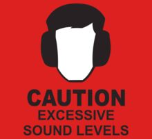 Caution, Excessive Sound Levels  T-shirt by Flyinglap