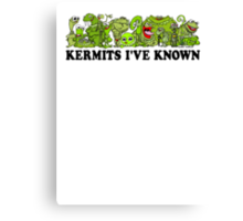 Kermits I've Known Canvas Print