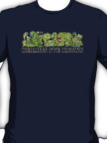 Kermits I've Known T-Shirt