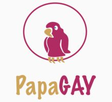 PapaGAY by GenerationShirt