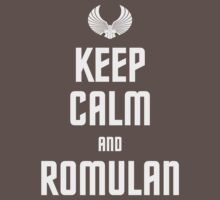 Keep Calm and Romulan by B4DW0LF