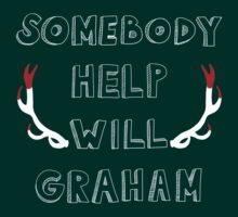 Somebody Help Will Graham! by Isabelle M