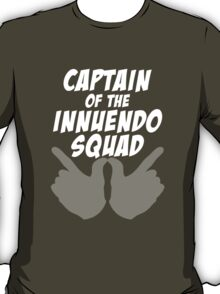The Innuendo Squad T-Shirt
