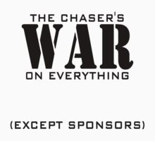 The Chaser's War on Everything (Except Sponsors) by the-chaser