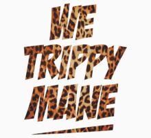 we trippy mane by d1bee