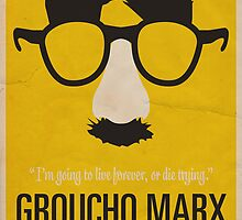 """Groucho Marx— """"I'm going to live forever, or die drying."""" Equal & Opposite funny glasses poster series. Part 1 of 2.  by Equal-Opposite"""