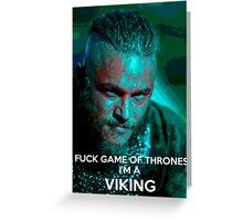 Ragnar F*ck Game of Thrones Greeting Card