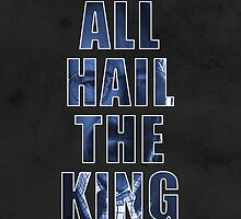 All Hail The King by hannahison