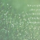 how people treat other people is a direct reflection of how they feel about themselves by netza
