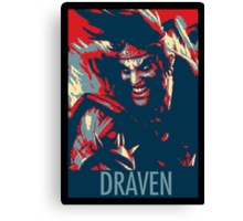 "Draven ""Change"" Canvas Print"