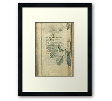 For the ones who had a notion Framed Print