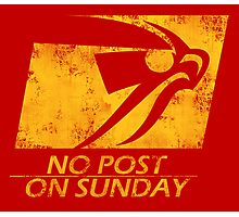 No Post On Sunday Photographic Print