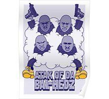Onyx - Atak Of Da Bal-Hedz Poster