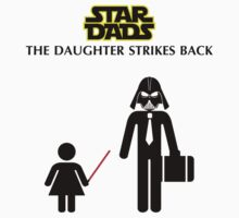 Star Dads - The Daughter Strikes Back Kids Clothes