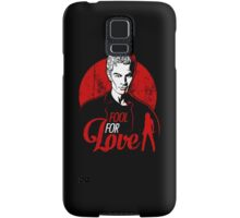Fool for Love Samsung Galaxy Case/Skin