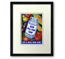 Can All You Can It's A Real War Job Framed Print