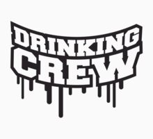 Drinking Crew Graffiti by Style-O-Mat