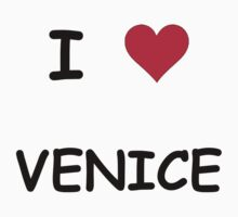 I LOVE VENICE by tabaslimo