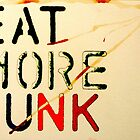 Propaganda #3 - Eat More Junk by dougshaw