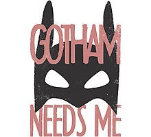 Gotham Needs Me Photographic Print