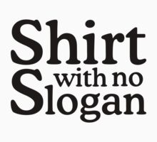 Shirt with no slogan by theshirtshops