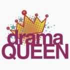 Drama Queen by northstardesign