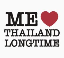 ME LOVE THAILAND LONGTIME by iloveisaan