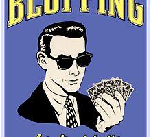 Bluffing by Chunga