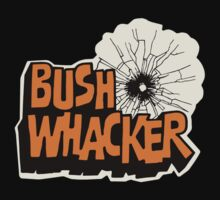 Bush Whacker by GasGasGas