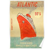 Atlantic Saftey Matches  Poster