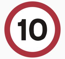 10 Speed Limit by SignShop