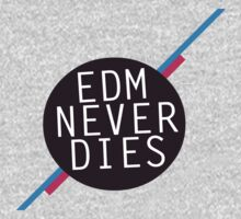 EDM Never Dies by Shannon Herbst