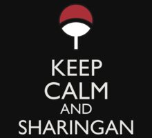 Keep Calm and Sharingan 1b by Dan r3v0vler