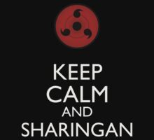 Keep Calm and Sharingan 2b larger eye by Dan r3v0vler
