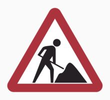 Men At Work Sign	 by SignShop